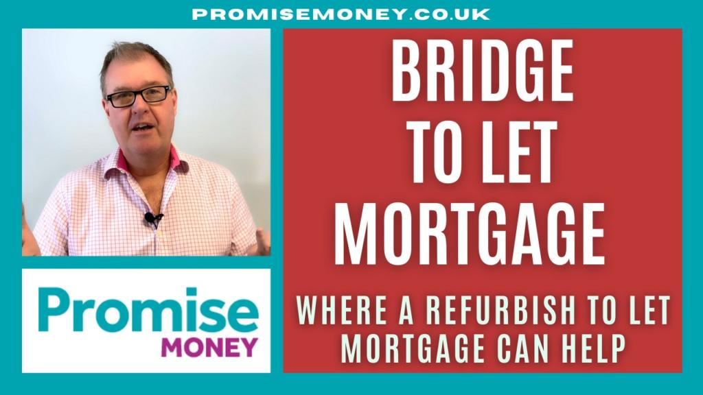 bridge to let mortgage